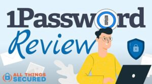1Password review of the password manager app