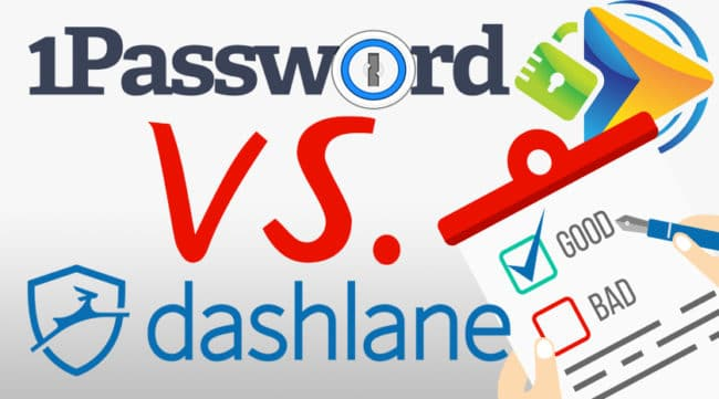 Dashlane vs 1Password, a comparison of the pros and cons
