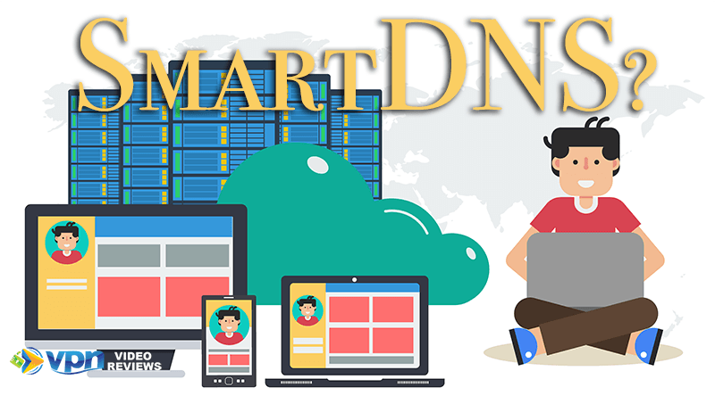 What is SmartDNS? Simple Guide to SmartDNS and How to Use it
