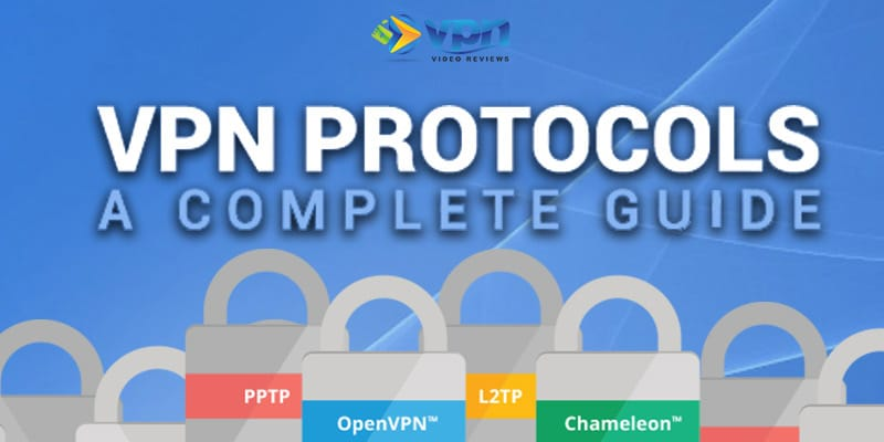 Guide to different VPN connection protocols