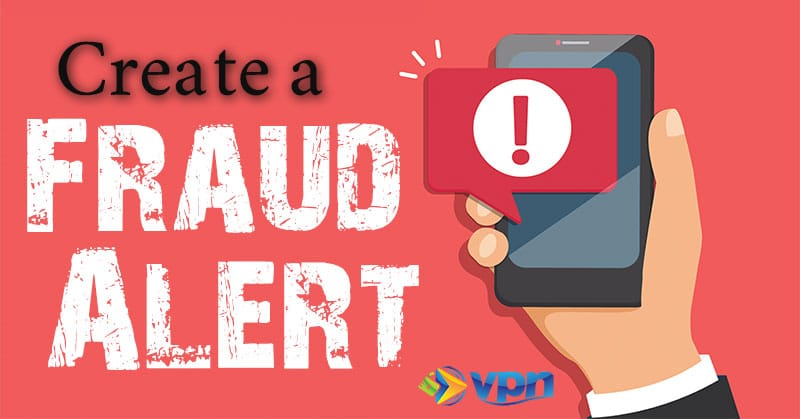 Create a fraud alert with the credit bureaus