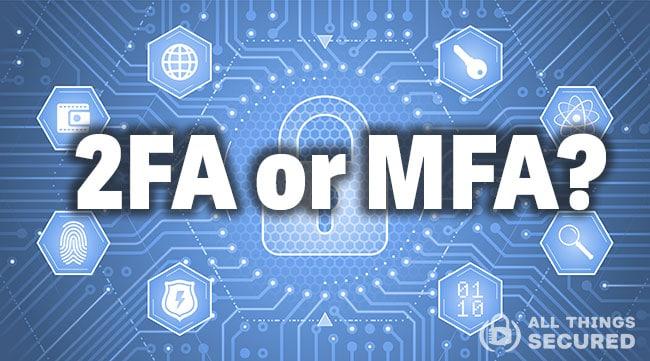 2FA vs MFA explained