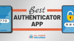 Best Authenticator App for 2FA