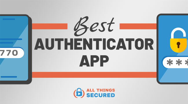 Best Authenticator App for 2FA in 2021