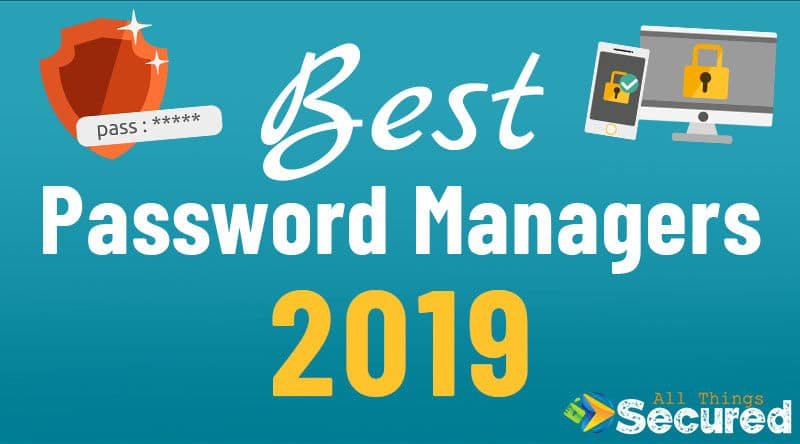 Best Password manager apps for 2019