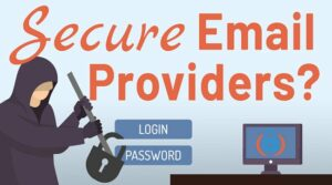 Best Secure Email Providers for 2020