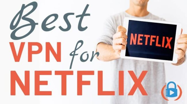 Best VPN for Netflix in 20201