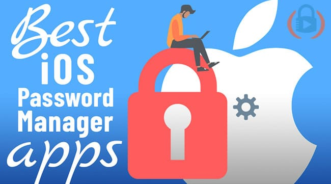 5 Best iPhone Password Manager apps