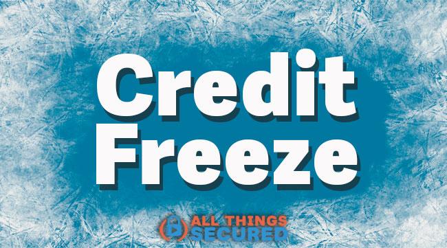 Credit Freeze explanation
