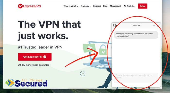Live Chat is an important VPN feature to consider as you shop around.