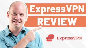 ExpressVPN Review 2021