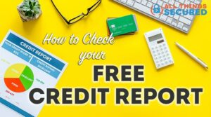 How to check your free credit report