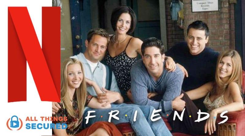 Watch Friends on Netflix in the US