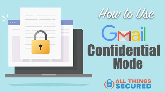 Gmail Confidential Mode Tutorial