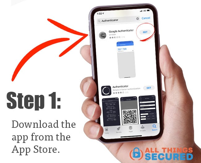 Step 1: Download the Google Authenticator app from the app store.