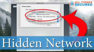 Create a Hidden Network on your Home WiFi