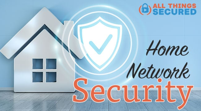 Home Network Security tips for your Home WiFi