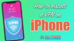 How to install a VPN on iPhone iOS