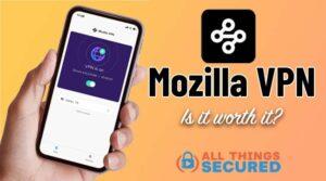Mozilla VPN Review 2021