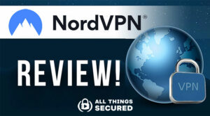 NordVPN Review 2021