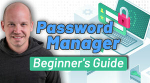 Password manager setup guide for 2021