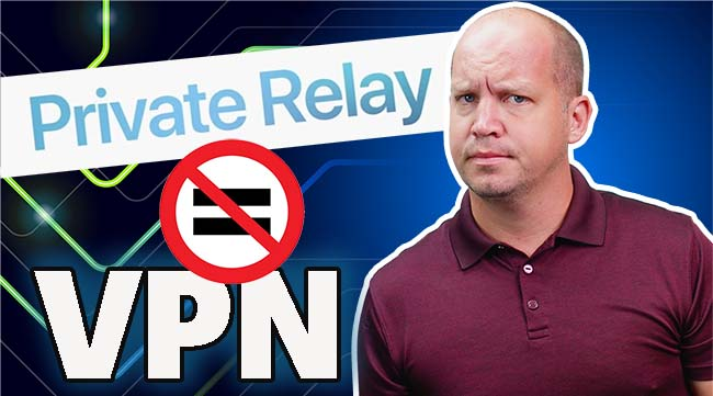 Private Relay is not a VPN