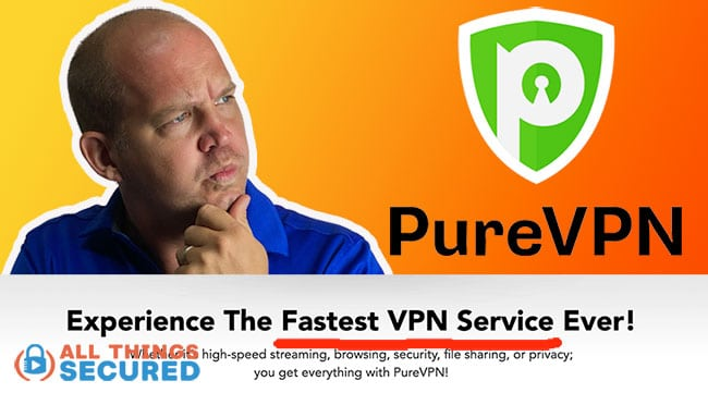 PureVPN Review 2020 | Is it the fastest VPN ever?