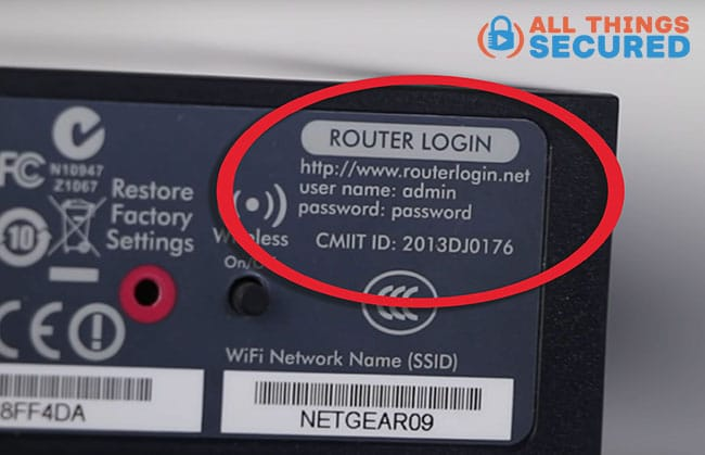 Get your login details from the back of your router like this.