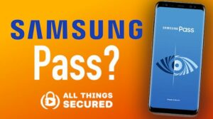 Samsung Pass Review