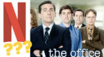 Stream The Office on Netflix in 2021