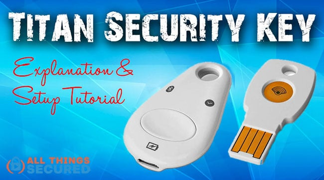 Google Titan Security Key Setup Tutorial