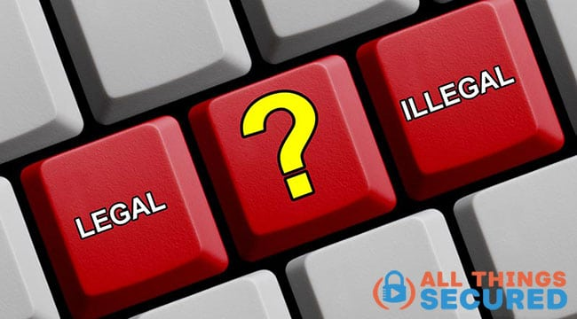 Is using a VPN legal or illegal?