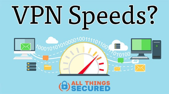 How to increase your VPN connection speeds