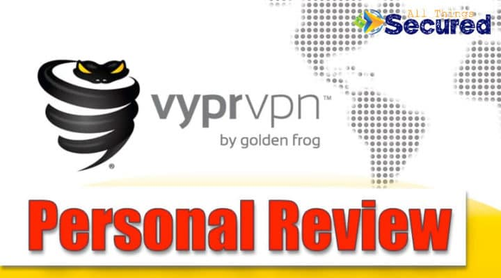 Personal VyprVPN Review 2019