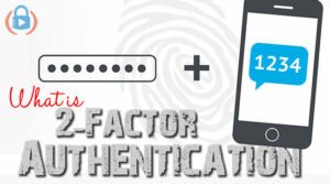 What is 2-factor authentication