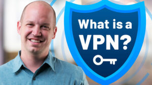 What is a VPN? Explained