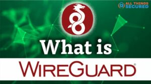 What is Wireguard VPN protocol?